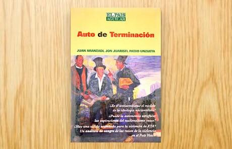 Auto de terminación (Raza, nación y violencia en el País Vasco)