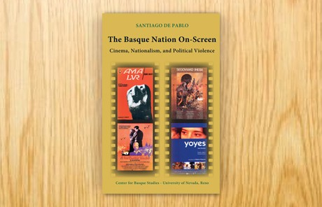 The Basque Nation On-Screen. Cinema, Nationalism, and Political Violence