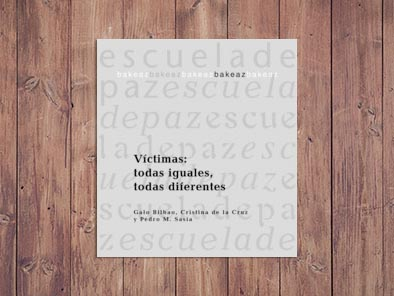 Víctimas: todas iguales, todas diferentes