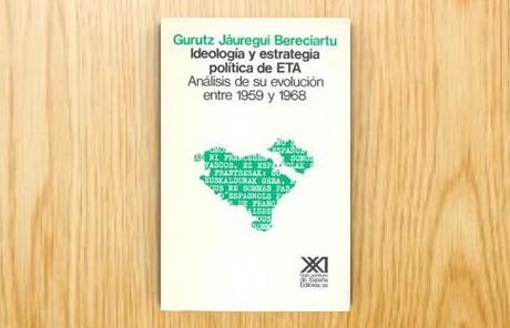 Ideología y estrategia política de ETA. Análisis de su evolución entre 1959 y 1968
