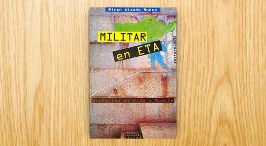 Militar en ETA. Historias de vida y muerte
