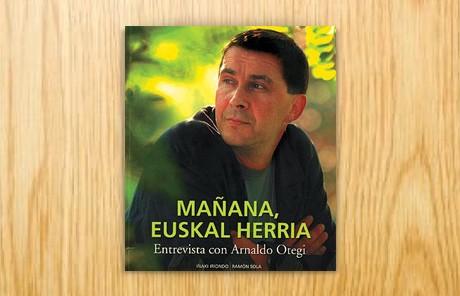 Mañana, Euskal Herria. Entrevista con Arnaldo Otegi