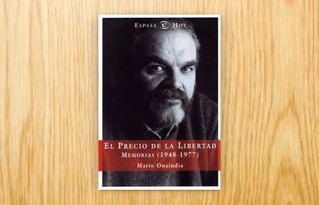 El precio de la libertad. Memorias (1948-1977)