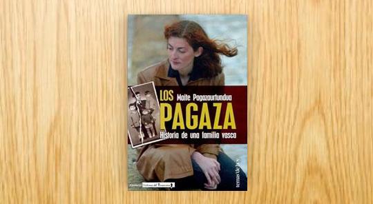 Los Pagaza. Historia de una familia vasca