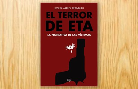 El terror de ETA: la narrativa de las víctimas