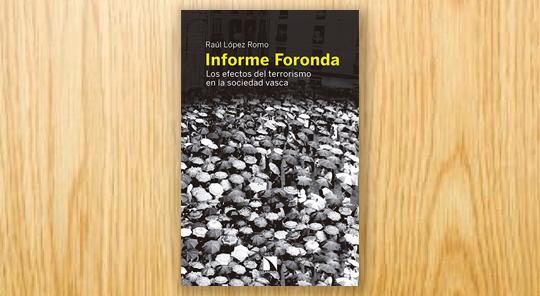 Informe Foronda: los efectos del terrorismo en la sociedad vasca