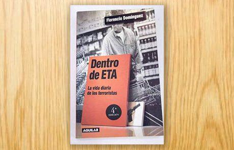Dentro de ETA. La vida diaria de los terroristas