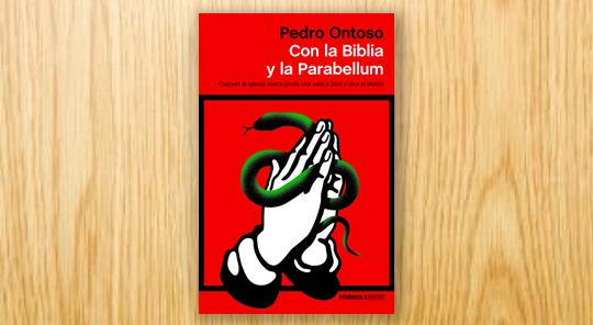 Con la Biblia y la Parabellum. Cuando la Iglesia vasca ponía una vela a Dios y otra al diablo