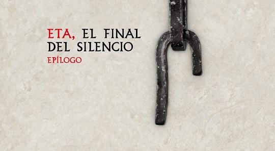 ETA. El final del silencio 7 – Epílogo
